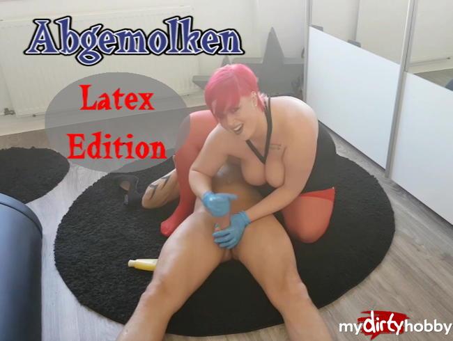 Video Thumbnail Abgemolken (Latex Edition)