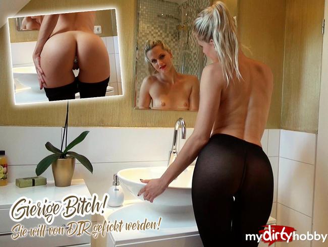 Video Thumbnail Gierige Bitch! Sie will von DIR gefickt werden!