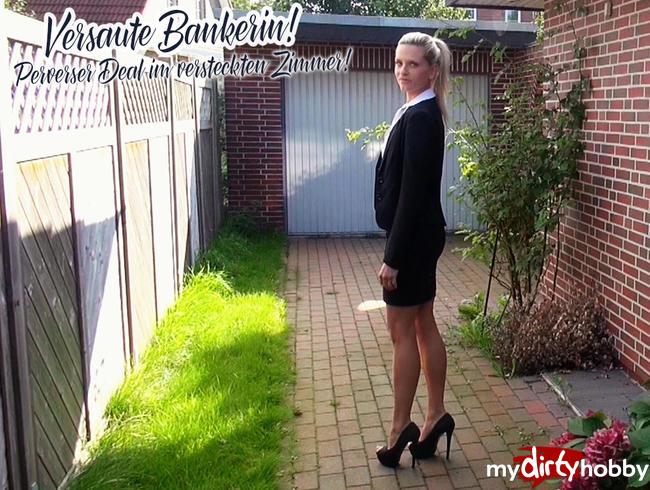 Video Thumbnail Versaute Bankerin! Perverser Deal im versteckten Zimmer!