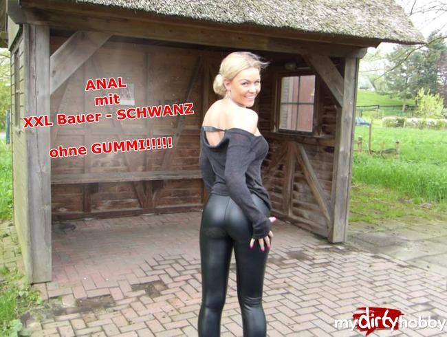 Video Thumbnail ANAL mit XXL Bauer- SCHWANZ!!! Ohne Gummi!!!