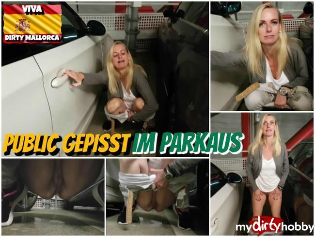 Dirty-Tina - Public gepisst im Parkhaus
