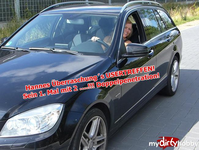 Bibixxx - Hannes Überraschung´s USERTREFFEN!  Sein 1. Mal mit 2 ….!!! Doppelpenetration!