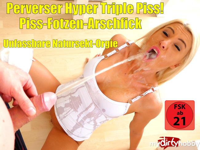 Daynia - Extrem perverse Triple-Piss-Action | Piss-Arsch-Fotzen-Fick!