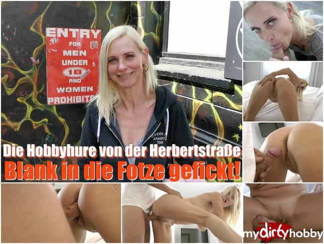 Dirty-Tina - Die Hobbyhure von der Herbertstraße – Blank in die Fotze gefickt!