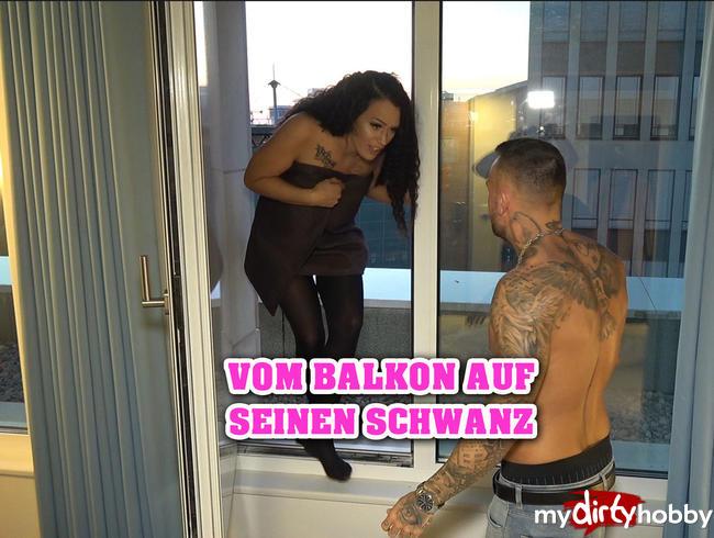 Video Thumbnail Vom Balkon auf seinen Schwanz ;-)