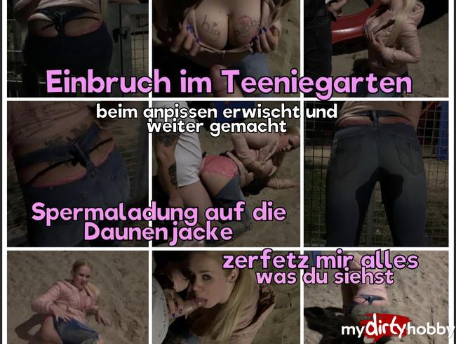Video Thumbnail Am Teeniegarten beim anpissen erwischt - Spermaladung auf die Daunenjacke - zerfetz mir alles