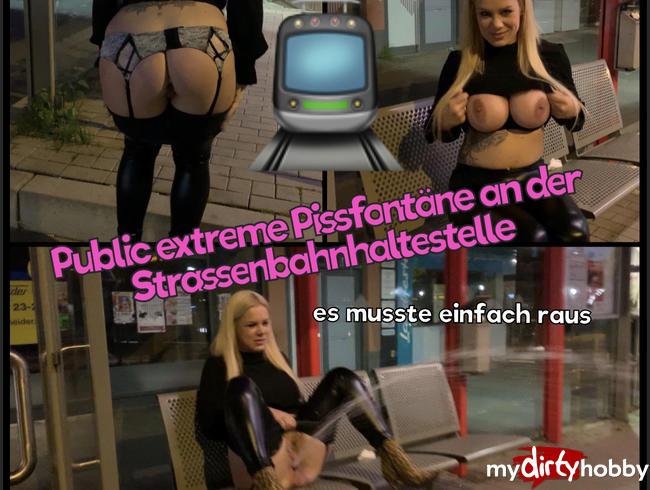 Video Thumbnail Public extreme Pissfontäne an der Straßenbahnhaltestelle - der heftige Strahl musste einfach raus !