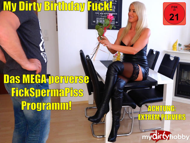 Daynia - My Dirty Birthday Fuck | Das MEGA perverse FickSpermaPissProgramm! XXXL Saftexplosionen
