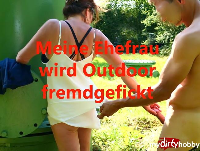 Video Thumbnail Meine Ehefrau wird Outdoor fremdgefickt