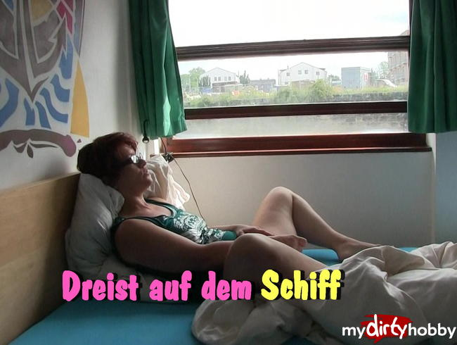 Popp-Sylvie - Dildofuck auf dem Schiff