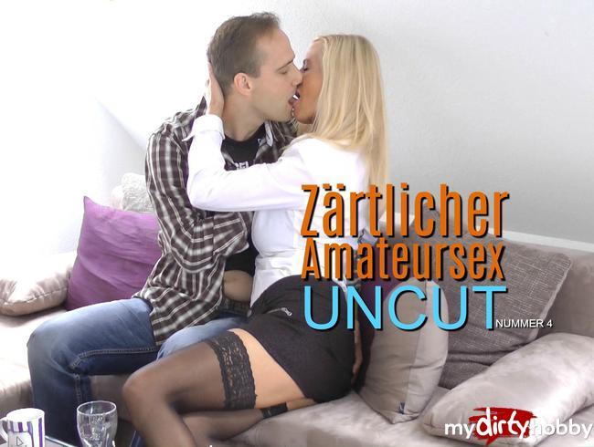 Dirty-Tina - Zärtlicher Amateursex UNCUT  - Nummer 4