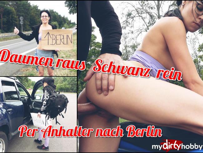 Video Thumbnail Daumen Raus - Schwanz Rein per Anhalter nach Berlin !!! Creampie Public