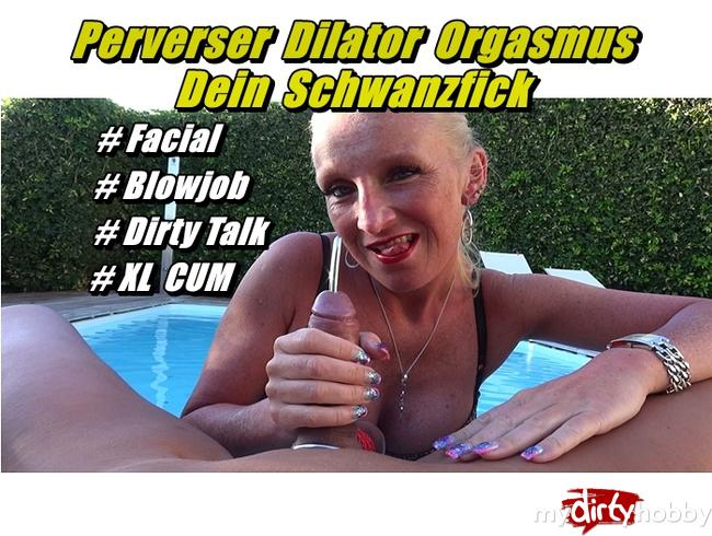 Video Thumbnail Perverser Dilator Orgasmus - Dein Schwanzfick