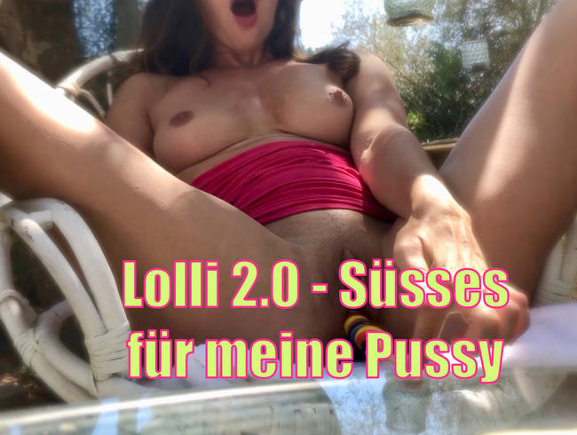 Video Thumbnail Lolli 2.0 - Süsses für meine Pussy