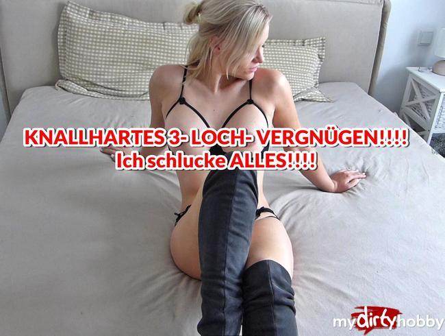 Bibixxx - KNALLHARTES 3- LOCH- VERGNÜGEN!!!! Ich schlucke ALLES!!!!