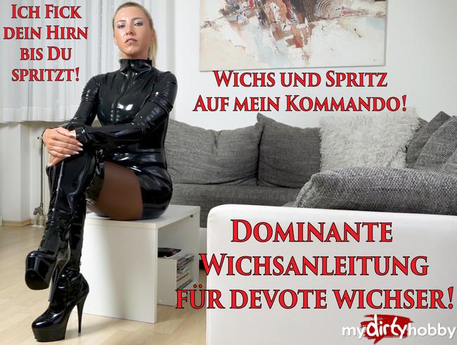 Daynia - Dominante Wichsanleitung für devote Wichser | Ich FICK DEIN HIRN bis du spritzt!