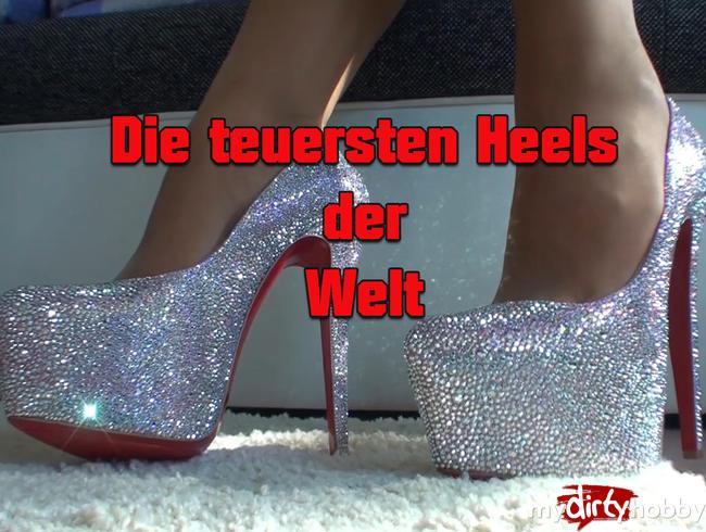 Highheel-Tamia - Die teuersten Heels der Welt!!!