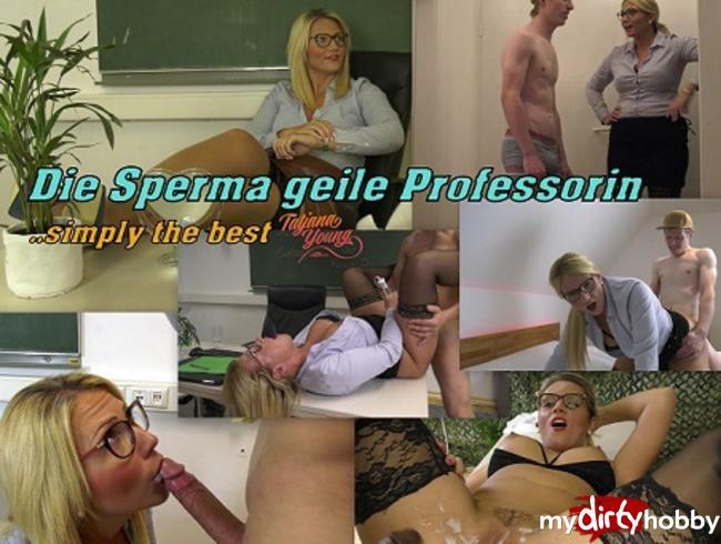 Tatjana-Young - Best of: Dates mit der Sperma geilen Professorin!
