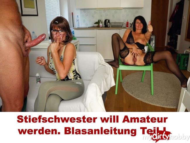 Video Thumbnail Stiefschwester will Amateur werden. Blasanleitung Teil I