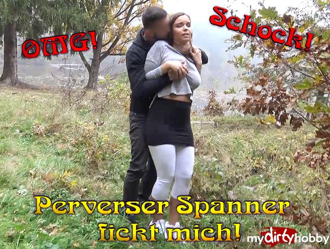 Video Thumbnail Schock! Perverser Spanner fickt mich!