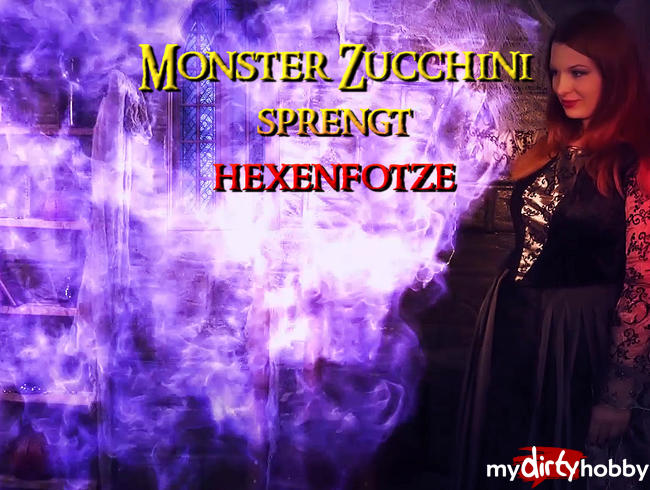 Video Thumbnail Monster Zucchini sprengt Hexenfotze