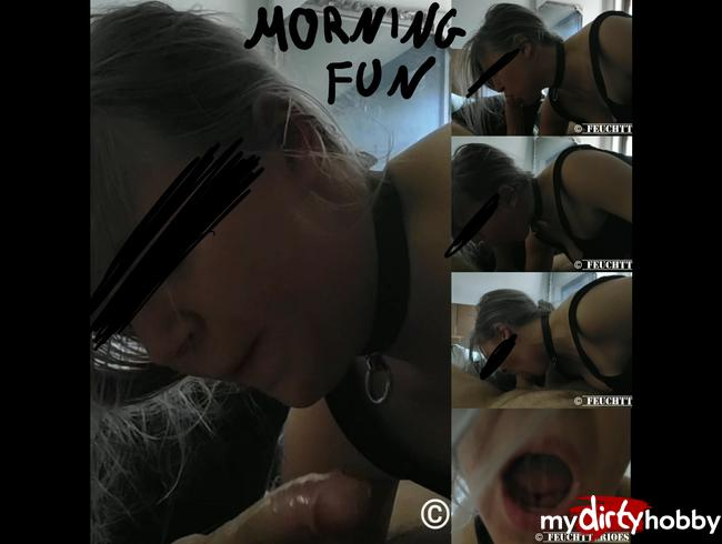 FEUCHTTERIOES - 011 - EIGENINITIATIVE  AM  MORGEN /// BLOWJOB