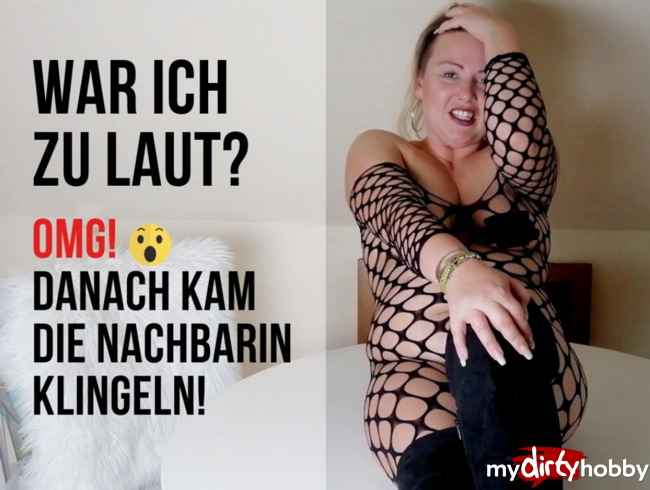Video Thumbnail OMG! ZU LAUT: DANACH KAM DIE NACHBARIN KLINGELN!