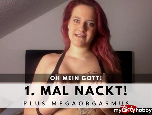 Video Thumbnail OMG! 1. MAL NACKT + MEGA ORGASMUS
