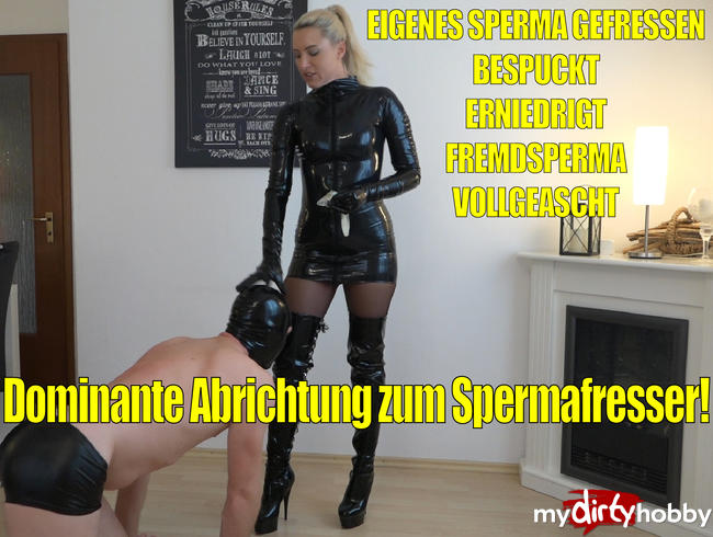 Video Thumbnail Dominante hart versaute Abrichtung zum devoten Spermafresser!