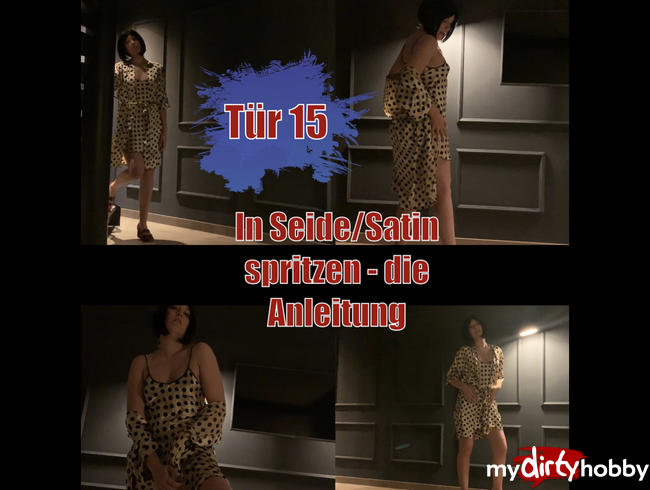 Video Thumbnail Tür 15 - In Seide/Satin spritzen - die Anleitung!