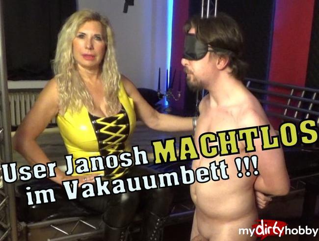 Video Thumbnail User Janosh MACHTLOS im Vakuumbett!!!