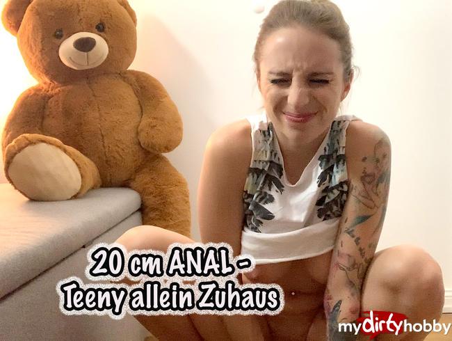 Video Thumbnail 20 cm ANAL - Teeny allein Zuhaus!