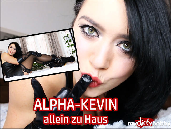 Video Thumbnail ALPHA-KEVIN allein zu Haus