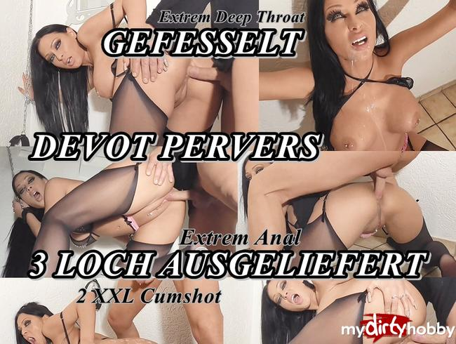 Video Thumbnail GEFESSELT DEVOT PERVERS 3 LOCH AUSGELIEFERT