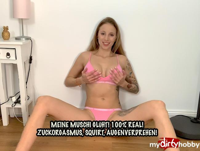 Video Thumbnail MEINE MUSCHI GLÜHT - 100 % REAL !!!  ZUCKORGASMUS, QUIRT, AUGENVERDREHN