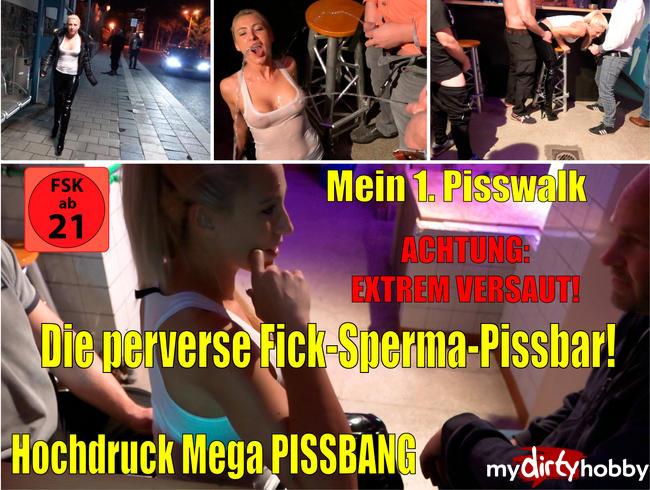 Video Thumbnail Die perverse Fick-Sperma-Pissbar | Hochdruck Pissbang mit Pisswalk!