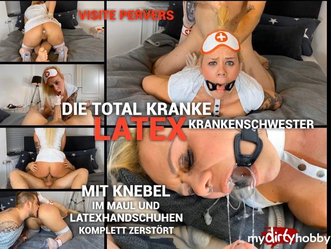 Video Thumbnail Die total KRANKE LATEX Krankenschwester mit KNEBEL im Mund und LATEXHANDSCHUHEN komplett ZERSTÖRT