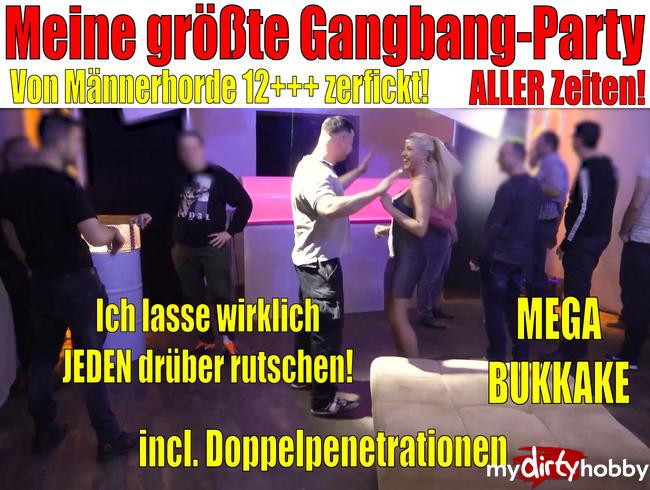 Daynia - Meine größte Gangbang Party ALLER Zeiten |Von Männerhorde 12+++ zerfickt +Doppelpenetration+ Bukkake