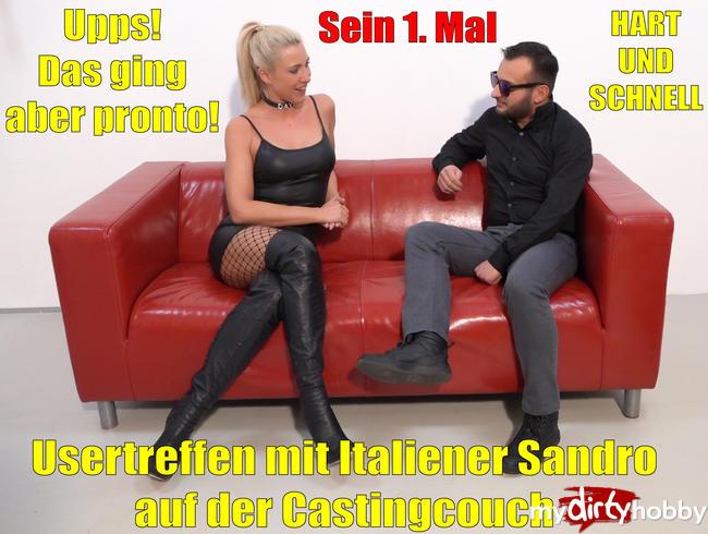 Daynia - Usertreffen mit Italiener Sandro auf der Castingcouch | Upps, das ging aber Pronto! Hart + schnell!