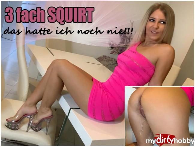 Video Thumbnail 3 fach SQUIRT - Das hatte ich noch nie!!!