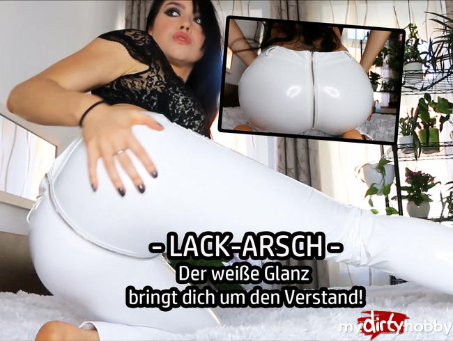 Video Thumbnail LACK-ARSCH - Der weiße Glanz  bringt dich um den Verstand!