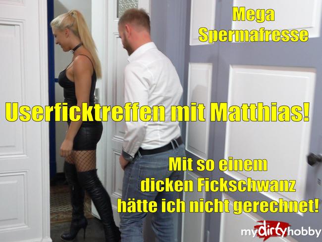 Video Thumbnail Userficktreffen mit Matthias | Mit so einem dicken Fettschwanz habe ich nicht gerechnet!