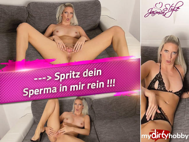 Video Thumbnail --> Spritz dein Sperma in mir rein !!!