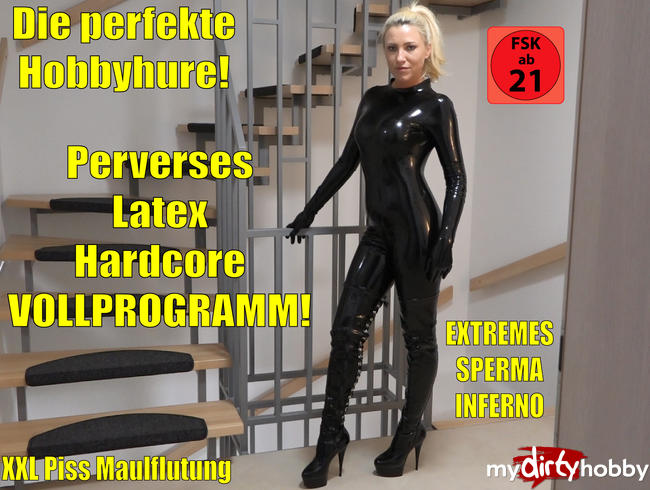 Video Thumbnail Die perfekte Hobbyhure | Perverses Latex Hardcore Sperma Piss Fick Inferno! XXL Saft-Bukkake!