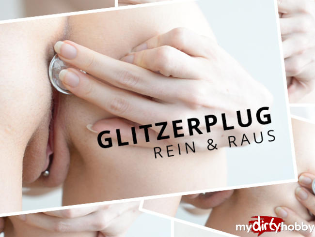 Video Thumbnail Glitzerplug - Rein & Raus