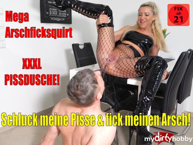 Daynia - Schluck meine Pisse + Fick meinen Arsch   Erst XXXL Pissdusche, dann MEGA Arschfick Squirt!