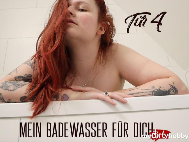 Video Thumbnail Tür 4: Mein Badewasser für Dich!
