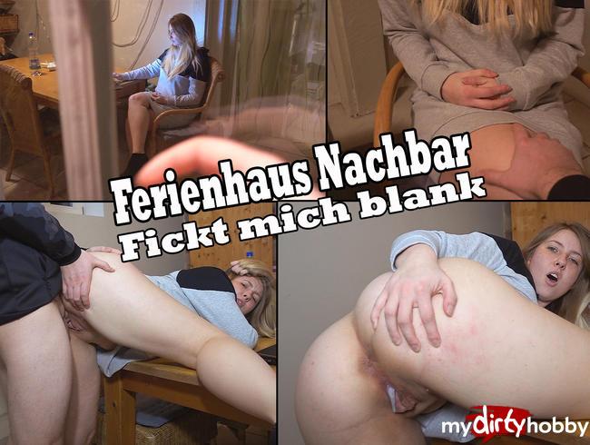 Video Thumbnail Ferienhaus Nachbar fickt mich blank