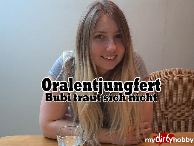 Video Thumbnail Oralentjungfert! Bubi traut sich nicht