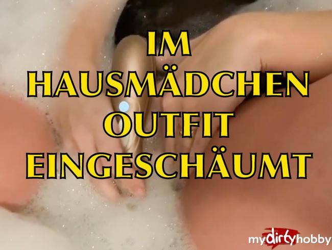 """Video Thumbnail IM HAUSMÄDCHEN"""" OUTFIT EINGESCHÄUMT - TEIL 2"""
